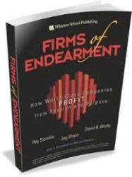 Firms of Endearment: How World-Class Companies PROFIT from Passion and Purpose – reviewed by Sarah Lewis
